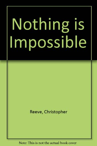 9780756767655: Nothing Is Impossible: Reflections on a New Life