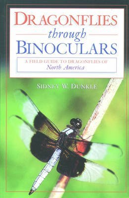 9780756767792: Dragonflies Through Binoculars: A Field Guide to Dragonflies of North America