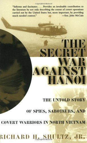 9780756768089: Secret War Against Hanoi: The Untold Story of Spies, Saboteurs, & Covert Warriors in North Vietnam