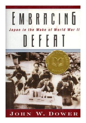 9780756768409: Embracing Defeat: Japan in the Wake of World War II