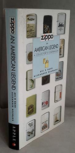 9780756769369: Zippo: An American Legend: A Collector's Companion