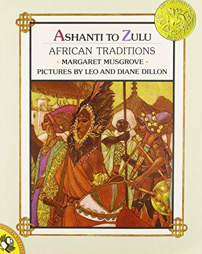 Ashanti to Zulu: African Traditions: Margaret Musgrove