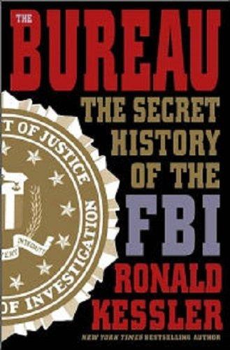 9780756773021: Bureau: The Secret History of the FBI
