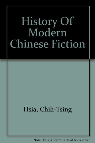 9780756773151: History Of Modern Chinese Fiction
