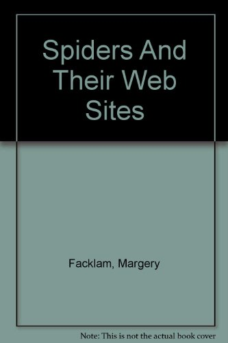 9780756773212: Spiders And Their Web Sites