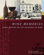 9780756773724: Wine Memories: Great Writers On The Pleasures Of Wine