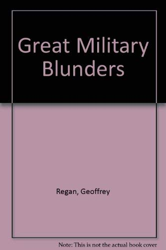 9780756774042: Great Military Blunders