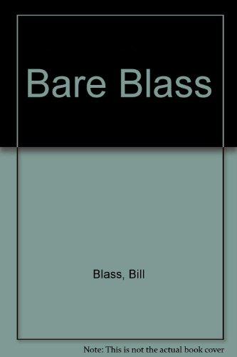 9780756774493: Bare Blass