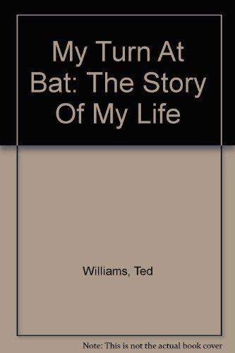 9780756774998: My Turn At Bat: The Story Of My Life