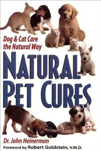 9780756775056: Natural Pet Cures: Dog And Cat Care The Natural Way
