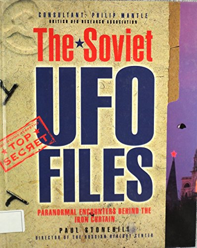 9780756775117: Soviet Ufo Files: Paranormal Encounters Behind The Iron Curtain