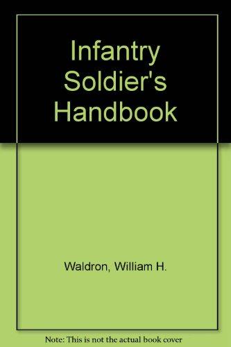 9780756775247: Infantry Soldier's Handbook