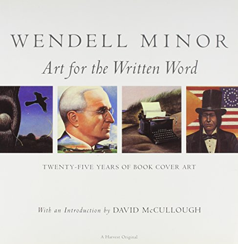 9780756775384: Wendell Minor: Art For The Written Word: Twenty-five Years Of Book Cover Art