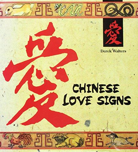 Chinese Love Signs: Walters, Derek