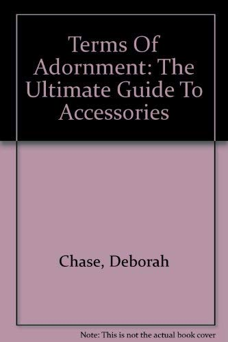 9780756776275: Terms Of Adornment: The Ultimate Guide To Accessories