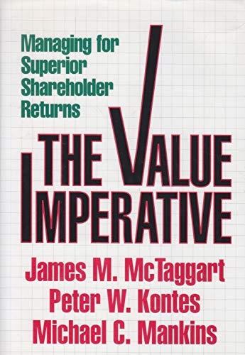 9780756776312: The Value Imperative: Managing For Superior Shareholder Returns