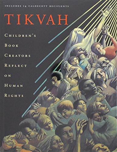 9780756776954: Tikvah: Children's Book Creators Reflect On Human Rights