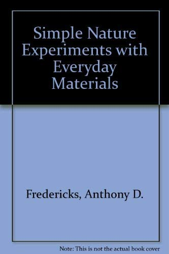 9780756777272: Simple Nature Experiments with Everyday Materials