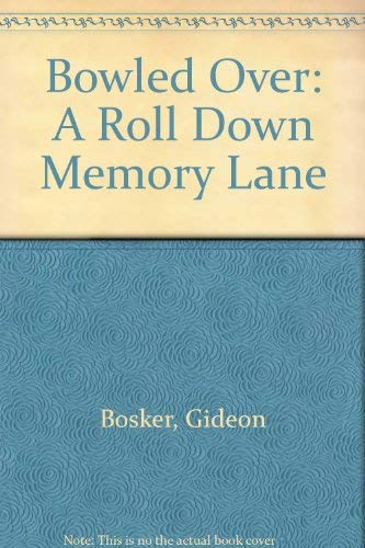 9780756777357: Bowled Over: A Roll Down Memory Lane