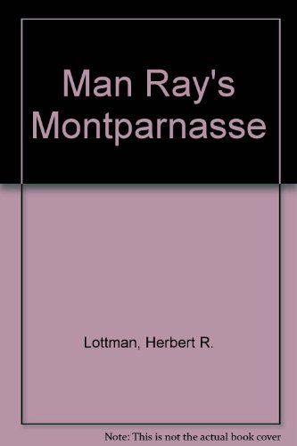 9780756777661: Man Ray's Montparnasse
