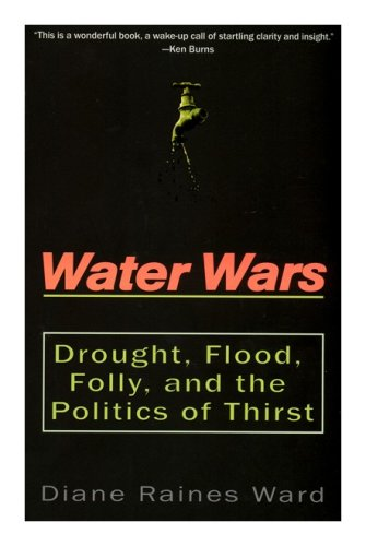 9780756777890: Water Wars: Drought, Flood, Folly And The Politics Of Thirst
