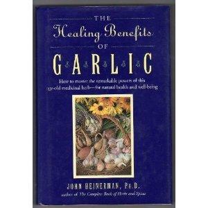 9780756778101: Healing Benefits Of Garlic
