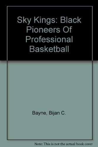 9780756778286: Sky Kings: Black Pioneers Of Professional Basketball