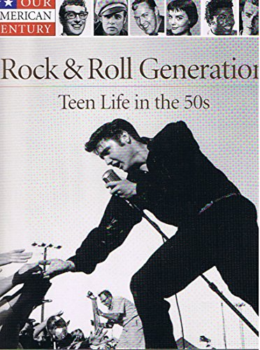 9780756778835: Rock And Roll Generation: Teen Life In The 50s