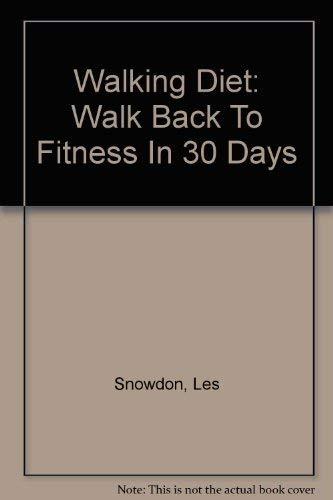9780756779078: Walking Diet: Walk Back To Fitness In 30 Days