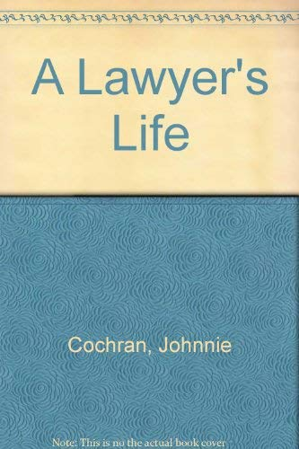 9780756779115: A Lawyer's Life