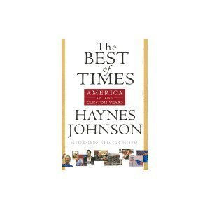 9780756779122: Best Of Times: America In The Clinton Years