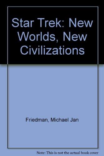 9780756779467: Star Trek: New Worlds, New Civilizations
