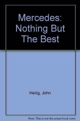 9780756780180: Mercedes: Nothing But The Best