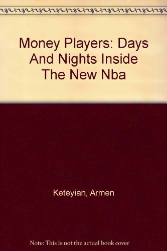 9780756780555: Money Players: Days And Nights Inside The New Nba