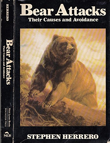 9780756780647: Bear Attacks: Their Causes And Avoidance