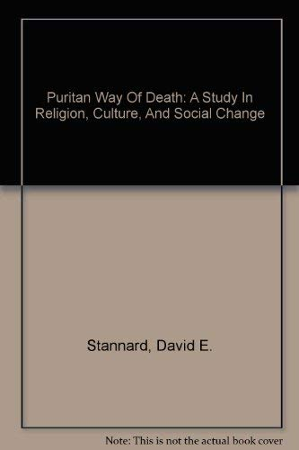 9780756780845: Puritan Way Of Death: A Study In Religion, Culture, And Social Change