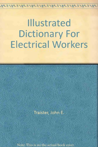 9780756780999: Illustrated Dictionary For Electrical Workers