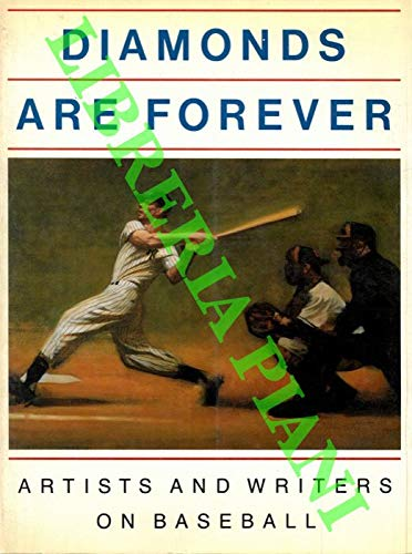 9780756781248: Diamonds Are Forever: Artists And Writers on Baseball