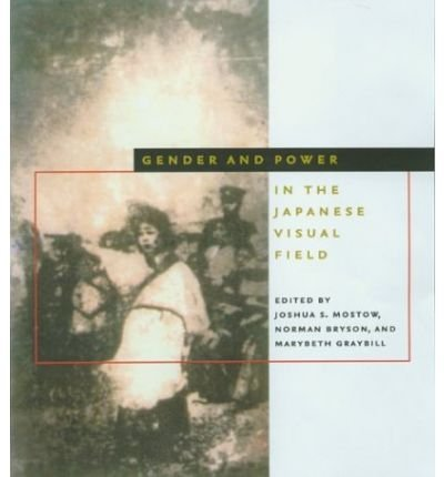 9780756781545: Gender And Power in the Japanese Visual Field