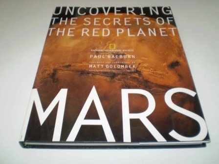 9780756781835: Mars: Uncovering the Secrets of the Red Planet