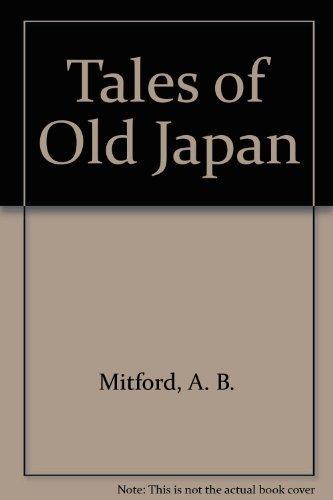 9780756782016: Tales of Old Japan