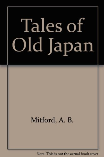 9780756782016: Tales of Old Japan