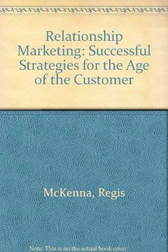 9780756782436: Relationship Marketing: Successful Strategies for the Age of the Customer