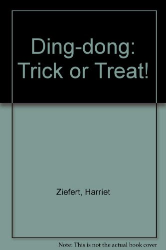 9780756782580: Ding-dong: Trick or Treat!