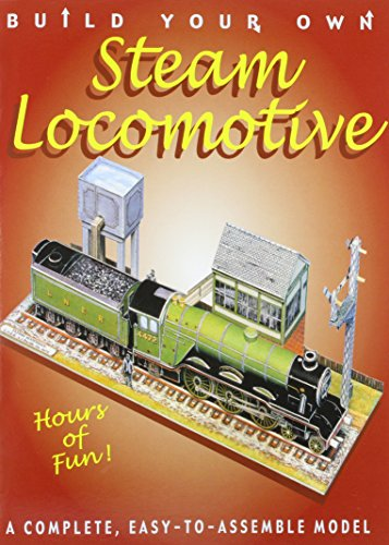 9780756782610: Build Your Own Steam Locomotive: A Complete, Easy-to-assemble Model