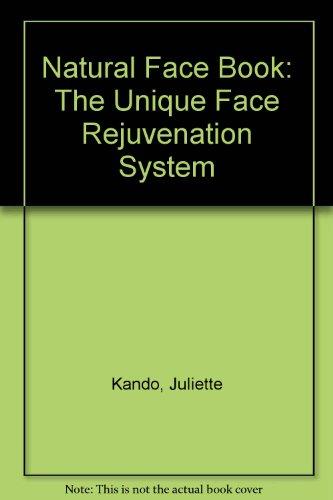 9780756782962: Natural Face Book: The Unique Face Rejuvenation System