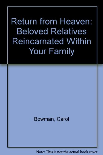 9780756783099: Return from Heaven: Beloved Relatives Reincarnated Within Your Family