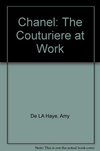9780756783167: Chanel: The Couturiere at Work
