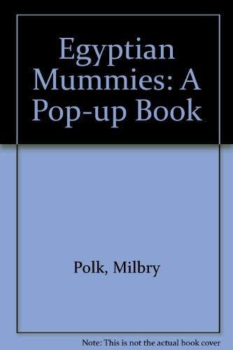 9780756783297: Egyptian Mummies: A Pop-up Book