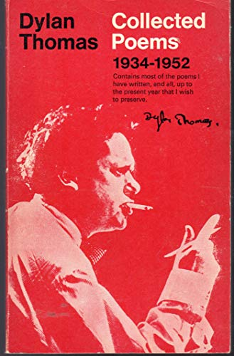 Collected Poems of Dylan Thomas: 1934-1952: Thomas, Dylan